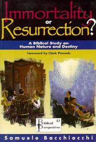 Immortality or Resurrection? / Bacchiocchi, Samuele