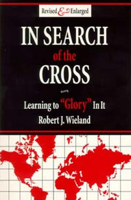 In Search of the Cross / Wieland, Robert J
