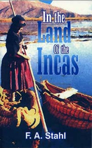 In the Land of the Incas / Stahl, F A