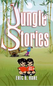 Jungle Stories / Hare, Eric B