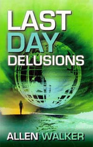 Last Day Delusions / Walker, Allen