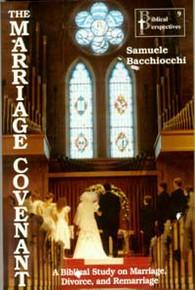 Marriage Covenant, The / Bacchiocchi, Samuele