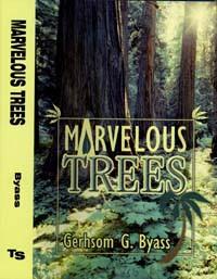 Marvelous Trees / Byass, Gershom / Hardback