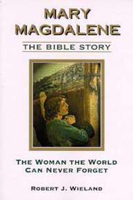 Mary Magdalene / Wieland, Robert J