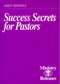 Ministry Releases #2--Success Secrets / Rhodes, John D