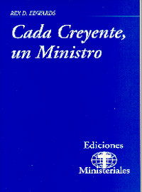 Ministry Releases #5--Every Believer a Minister (Spanish) / Edwards, Rex D