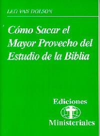Ediciones Ministeriales #9--Estudio La Biblia / Van Dolson, Leo R, MPH, PhD