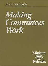 Ministry Releases #11--Making Committees / Tennyson, Mack