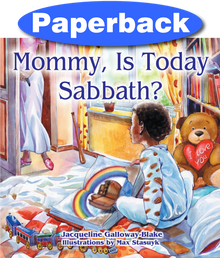 Mommy, is Today Sabbath? (African-American edition) / Galloway-Blake, Jaqueline