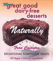 More Great Good Dairy-Free Desserts / Costaigan, Fran