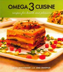 Omega 3 Cuisine / Roettinger, Alan; Erasmus, Udo