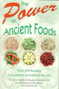 Power of Ancient Foods, The / Spiller, Gene; Hubbard, Rowena