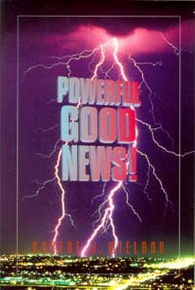 Powerful Good News / Wieland, Robert J