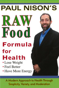 Raw Food Formula for Health / Nison, Paul