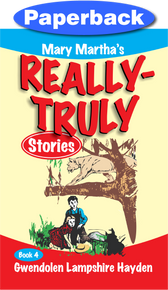 Really Truly Stories #4/9 / Hayden, Gwendolen Lampshire / Paperback