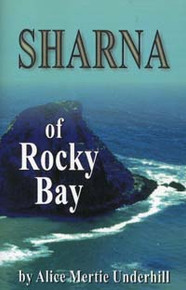 Sharna of Rocky Bay / Underhill, Alice Mertie