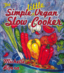 Simple Little Vegan Slow Cooker / Rivera, Michelle
