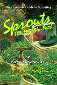 Sprouts: The Miracle Food / Meyerowitz, Steve