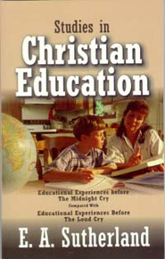 Studies in Christian Education / Sutherland, Edward A, MD