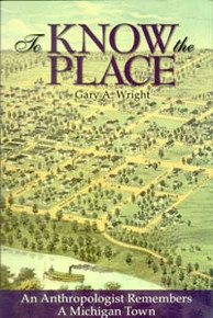 To Know the Place / Wright, Gary A / Closeout