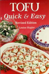 Tofu Quick & Easy--Revised / Hagler, Louise