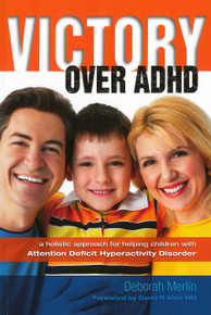 Victory Over ADHD / Merlin, Deborah & Cook, Larry