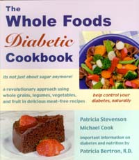 Whole Foods Diabetic Cookbook / Bertron, Patricia