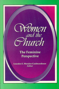 Women and the Church / Morales-Gudmundsson, Lourdes / Closeout