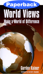 World Views Make a World of Difference / Kainer, Gordon