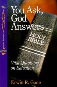 You Ask, God Answers / Gane, Erwin R