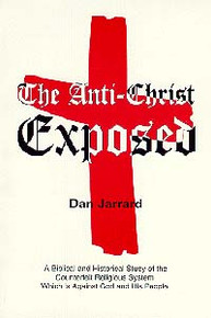 Anti-Christ Exposed, The / Jarrard, Dan / Paperback
