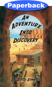 Adventure into Discovery, An / Edwards, Dr. Rex