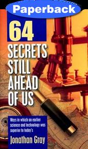 64 Secrets Still Ahead of Us / Gray, Jonathan