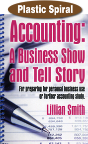 Accounting: A Business Show & Tell Story / Smith, Lillian