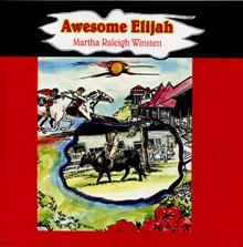 Awesome Elijah / Winsten, Martha Raleigh