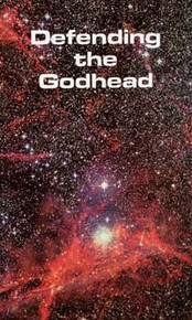 Defending the Godhead / Ferrell, Vance H