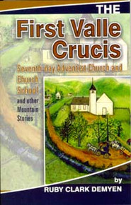 First Valle Crucis, The / Demyen, Rudy / Paperback