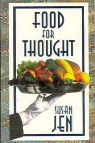 Food for Thought / Jen, Susan
