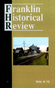 Franklin Historical Review Collection  2 / Franklin County Historical & Museum Society / Paperback