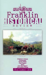 Franklin Historical Review Vol 39 / Franklin County Historical & Museum Society / Paperback