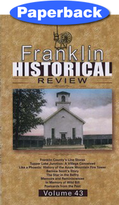 Franklin Historical Review Vol 43 / Franklin County Historical & Museum Society / Paperback