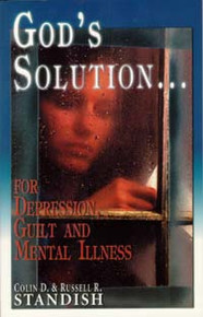 God's Solution for Depression / Standish, Colin D & Russell R