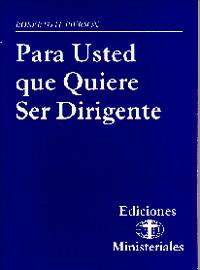 Ediciones Ministeriales #7--Quiere Ser Dirige / Pierson, Robert H