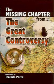 Missing Chapter from the Great Controversy, The / Perez, Teresita