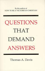 Questions that Demand Answers / Davis, Thomas A