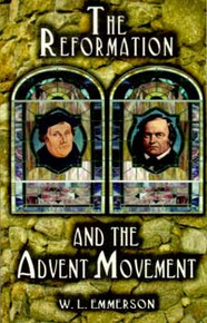 Reformation and the Advent Movement, The / Emmerson, W L
