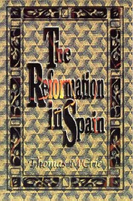 Reformation in Spain, The / M'crie, Thomas