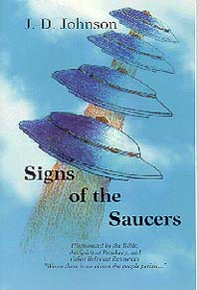 Signs of the Saucers / Johnson, J D