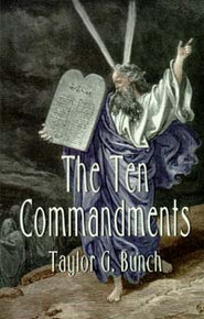 Ten Commandments, The / Bunch, Taylor Grant