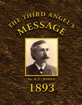 Third Angel's Message: 1893 General Conference Bulletin / Jones, Alonzo Trevier